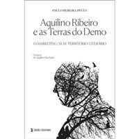 Aquilino Ribeiro e as Terras do Demo