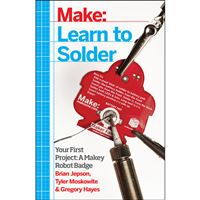 Make: Learn to Solder