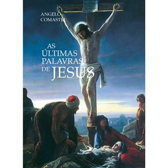 As Últimas Palavras de Jesus