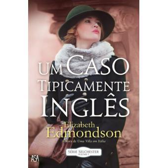Saga Selchester - Livro 1: Um Caso Tipicamente Inglês