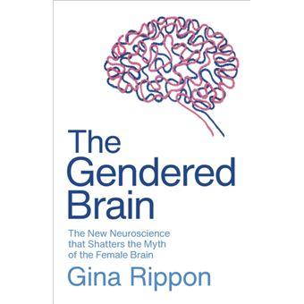 Gendered brain (the)