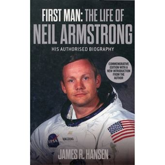 The Life of Neil Armstrong First Man