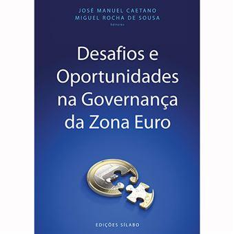 Desafios e Oportunidades na Governança da Zona Euro