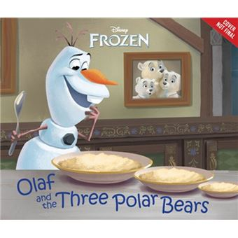 Frozen: olaf and the three polar be