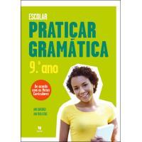 Praticar Gramática - 9º Ano