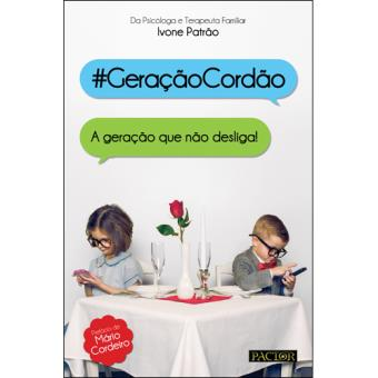 #Geração Cordão - A Geração Que Não Desliga!