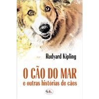 O Cão do Mar e Outras Histórias de Cães