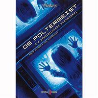 Os Poltergeist e a Sensibilidade Paranormal