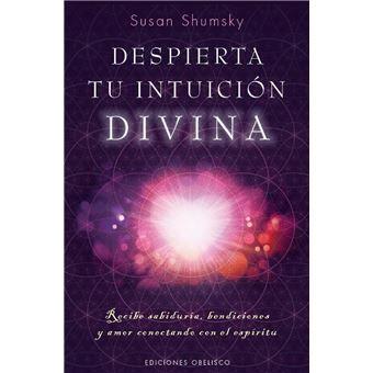 Despierta tu intuición divina