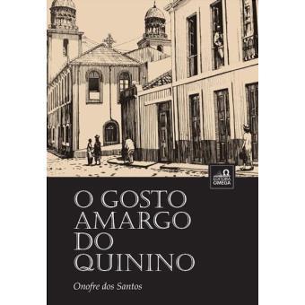 O Gosto Amargo do Quinino