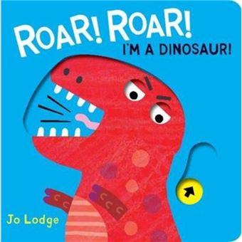 Roar roar! dinosaur