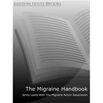 The Migraine Handbook