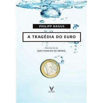 A Tragédia do Euro