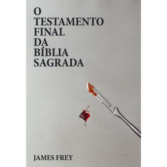 O Testamento Final da Bíblia Sagrada