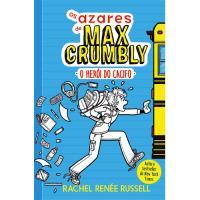Os Azares de Max Crumbly - Livro 1: O Herói do Cacifo