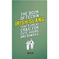 Book of feckin' irish slang that's