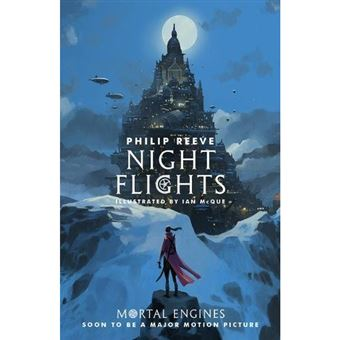 Mortal Engines: Night Flights