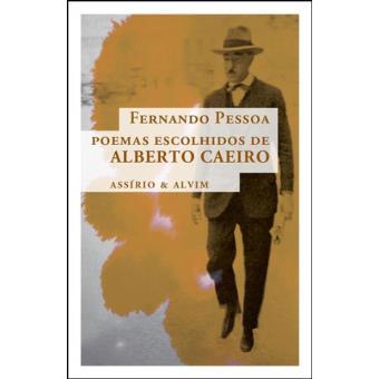 Poemas Escolhidos de Alberto Caeiro