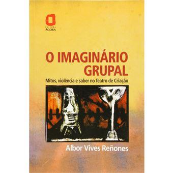 O Imaginário Grupal
