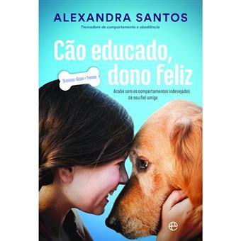 Cão Educado, Dono Feliz