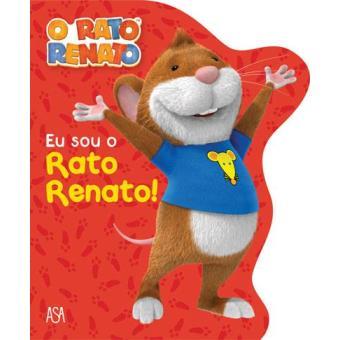 Eu Sou o Rato Renato!
