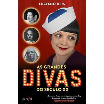 As Grandes Divas do Século XX