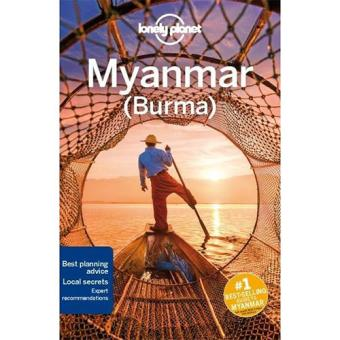 Lonely Planet Travel Guide - Myanmar (Burma)
