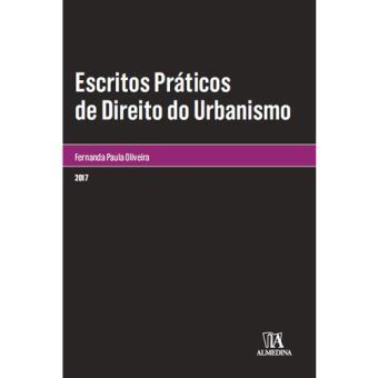 Escritos Práticos de Direito do Urbanismo
