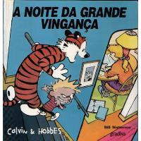 Calvin & Hobbes - A Noite da Grande Vingança