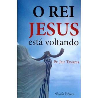 O Rei Jesus está Voltando