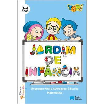 Top! No Jardim de Infância - Linguagem Oral e Abordagem - A Escrita / Matemática
