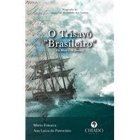 O Trisavô Brasileiro