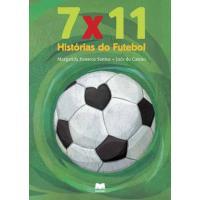 7x11 Histórias do Futebol