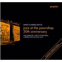 Jazz At The Pawnshop - 30th Annyversary (3CD)