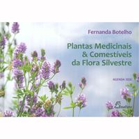 Plantas Medicinais & Comestíveis da Flora Silvestre - Agenda 2020