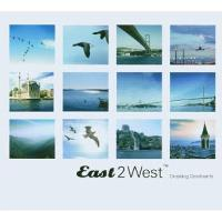 EAST 2 WEST- CROSSING CONTINENTS