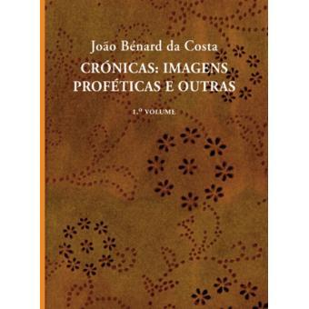 Crónicas - Imagens Proféticas e Outras