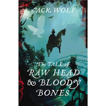Tale of raw head and bloody bones