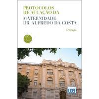 Protocolos de Atuação da Maternidade Alfredo da Costa
