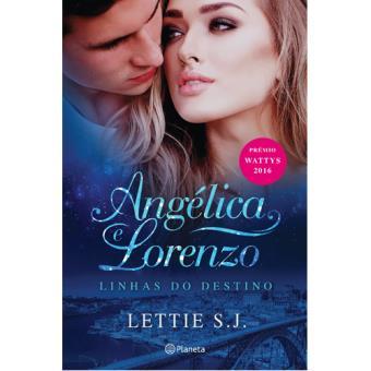 Linhas do Destino - Livro 1: Angélica e Lorenzo