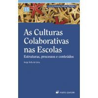 As Culturas Colaborativas nas Escolas