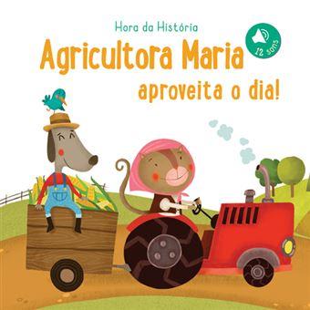 Agricultora Maria Aproveita o Dia!
