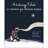 A Tartaruga Celeste e o Menino que Chorava Música