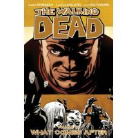 The Walking Dead - Book 18: What Comes After