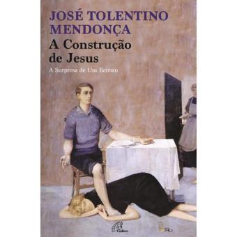A Construção de Jesus