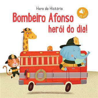 Bombeiro Afonso Herói do Dia!