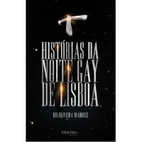 Histórias da Noite Gay de Lisboa