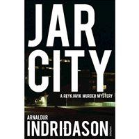 Reykjavik Murder Mysteries - Book 1: Jar City