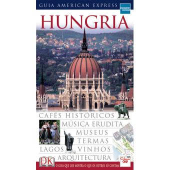 Hungria: Guia American Express