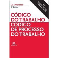 Código do Trabalho: Código de Processo do Trabalho 5ed
